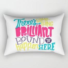 Bound To Happen Rectangular Pillow