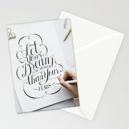 Let Your Dreams Be Bigger Than Your Fears Stationery Cards