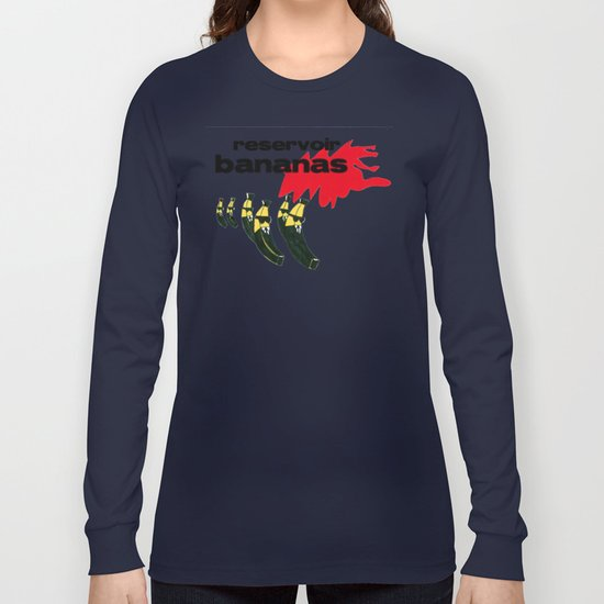 reservoir bananas Long Sleeve T-shirt