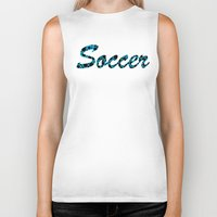 soccer Biker Tanks featuring Soccer by joanfriends