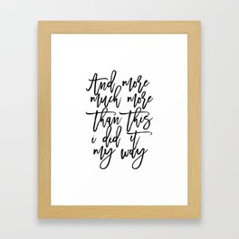 song Lyrics,Inspirational Quote,Motivational Print,Typography Print,Quote Prints,Wall Art Framed Art Print