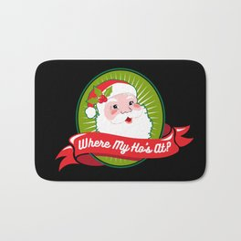 Where My Ho's At | Christmas Wordplay Bath Mat