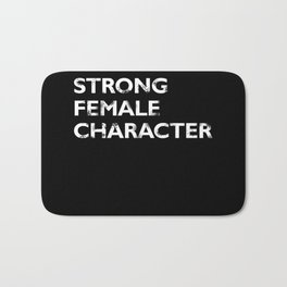 Strong Female Character Bath Mat