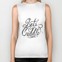 cuddle Biker Tanks featuring Lets Cuddle by Joganic