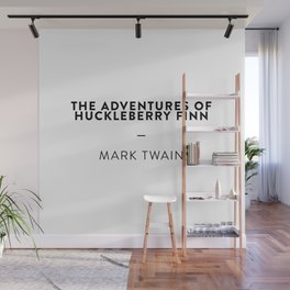 The Adventures of Huckleberry Finn  —  Mark Twain Wall Mural
