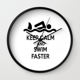 Keep calm and swim faster Wall Clock