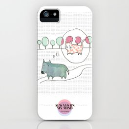 LOVE IN OUR OPINION - ALWAYS ON MY MIND iPhone Case
