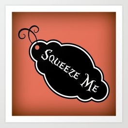 """""""Squeeze Me"""" Alice in Wonderland styled Bottle Tag Design in 'Mad Hatter Melon' Art Print"""