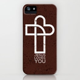 Jesus Loves You iPhone Case