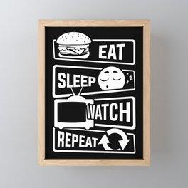 Eat Sleep Watch Repeat - TV Series Couch Binge Framed Mini Art Print