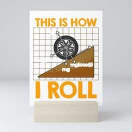 This Is How I Roll Physics Pun Funny Science Mini Art Print
