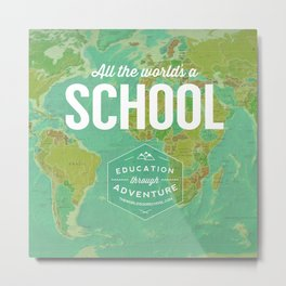 All the World's a School Metal Print