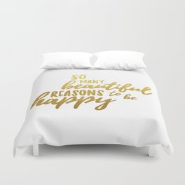 Beautiful reasons - gold lettering Duvet Cover
