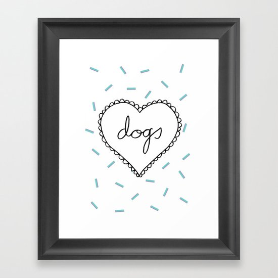 I Love Dogs Framed Art Print