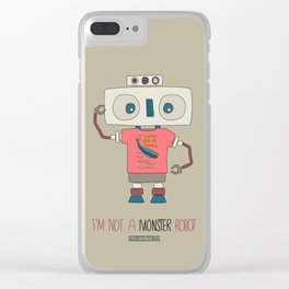 I'm not a monster robot! Clear iPhone Case