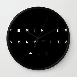 FEMINISM BENEFITS ALL Wall Clock