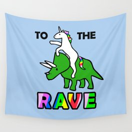 To The Rave! (Unicorn Riding Triceratops) Wall Tapestry