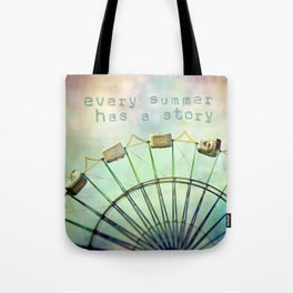 every summer has a story Tote Bag