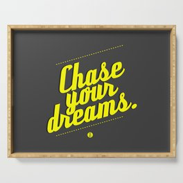 Chase Your Dreams Serving Tray