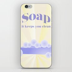 Soap... It Keeps You Clean iPhone & iPod Skin
