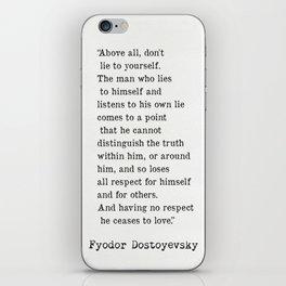 Fyodor Dostoyevsky quote iPhone Skin
