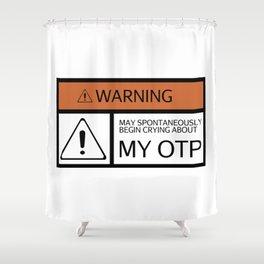 WARNING - My OTP Shower Curtain