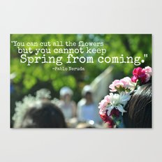 Cannot Stop the Spring Canvas Print