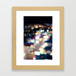 To The Nights  Framed Art Print