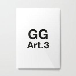 GG Art. 3 Metal Print