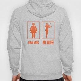 MY WIFE - VIOLINIST Hoody