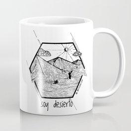 Soy Desierto / I am desert Coffee Mug