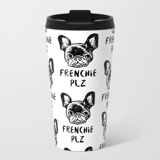 FRENCHIE PLZ Metal Travel Mug