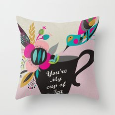 You're My cup of Tea Throw Pillow