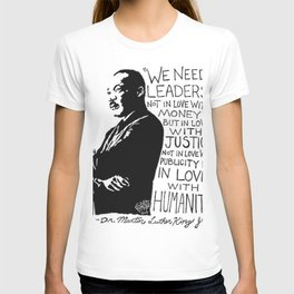 Martin Luther King Quote T-shirt