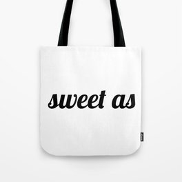 Sweet As New-Zealand Tote Bag