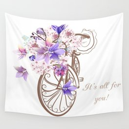 It's all for you Wall Tapestry
