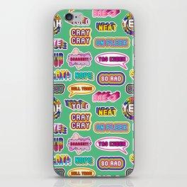 Pattern #4: YOLO, Slay!, Hell Yeah!, Yas Kween, etc. iPhone Skin