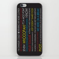 pivot iPhone & iPod Skins featuring Friends Quotes by Dr. Spaceman40