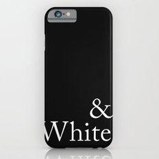 Black & White Slim Case iPhone 6s