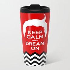 Keep Calm And Dream On (Dale Cooper's Hair, Twin Peaks) Metal Travel Mug