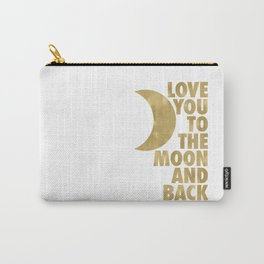 Love You to the Moon and Back, Gold and White Palette Carry-All Pouch