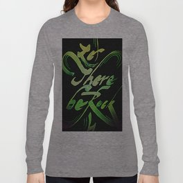 Let There Be Rock Long Sleeve T-shirt