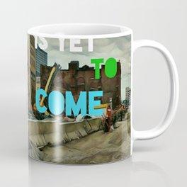 We Built this City! Coffee Mug