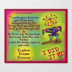 I DID IT ! on green Mark Twain quote. Canvas Print