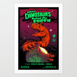 When Dinosaurs Ruled the Earth Art Print