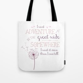 Great Wide Somewhere Tote Bag