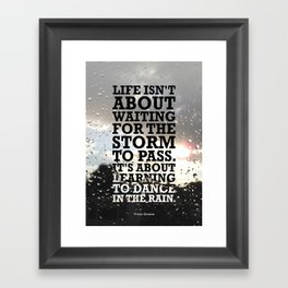 Lab No.4 -Life Isn't About Waiting For The Storm To Pass inspirational Quotes poster Framed Art Print
