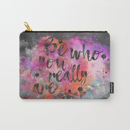 Be who you really are watercolor lettering quote Carry-All Pouch