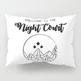 Welcome to the Night Court | Acomaf Pillow Sham
