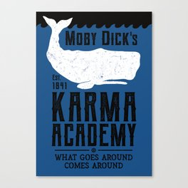 The Moby Dick Academy of Karma Canvas Print
